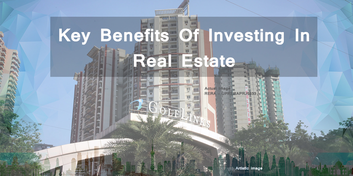 Key Benefits Of Investing In Real Estate